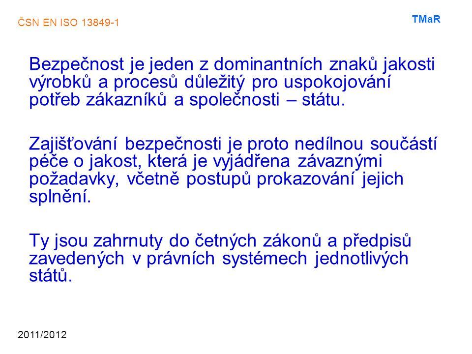 ČSN EN ISO 13849-1 2011/2012 TMaR ………
