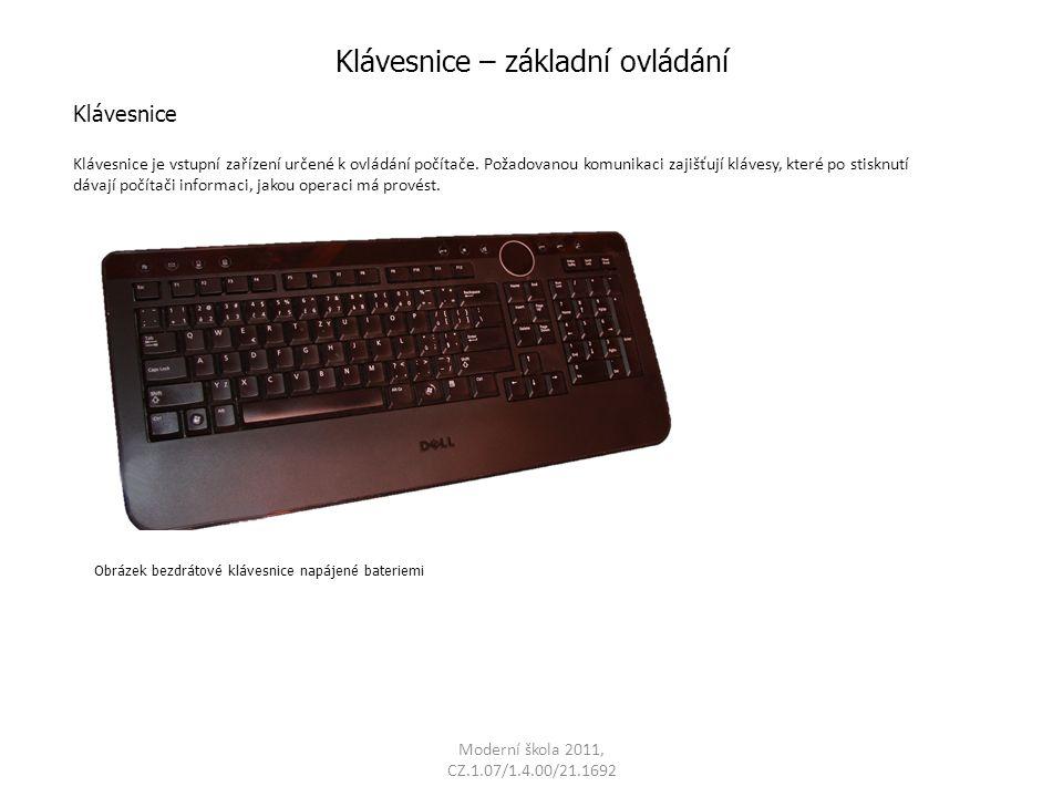 Klávesnice – základní ovládání Klávesnice je vstupní zařízení určené k ovládání počítače.