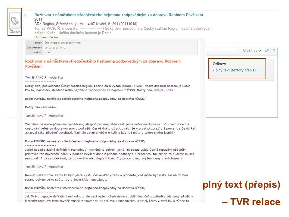 plný text (přepis) – TVR relace