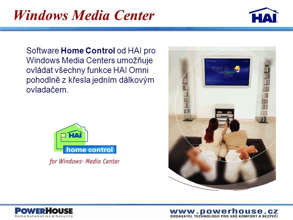 Windows Media Center Software Home Control od HAI pro Windows Media Centers umožňuje ovládat všechny funkce HAI Omni pohodlně z křesla jedním dálkovým