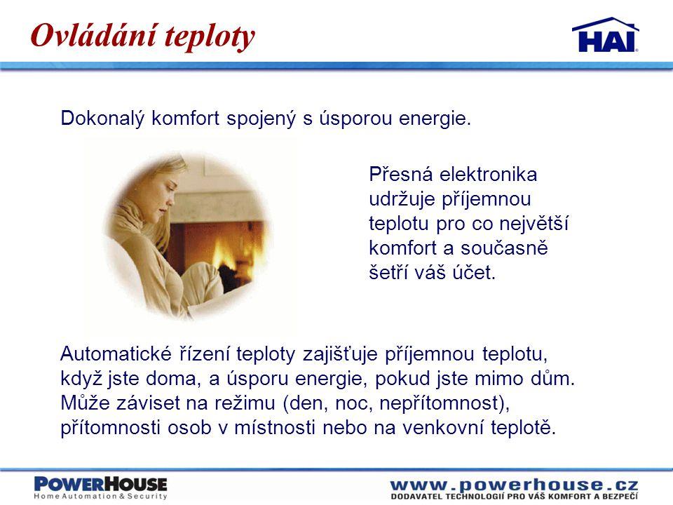 Ovládání teploty Dokonalý komfort spojený s úsporou energie. Přesná elektronika udržuje příjemnou teplotu pro co největší komfort a současně šetří váš