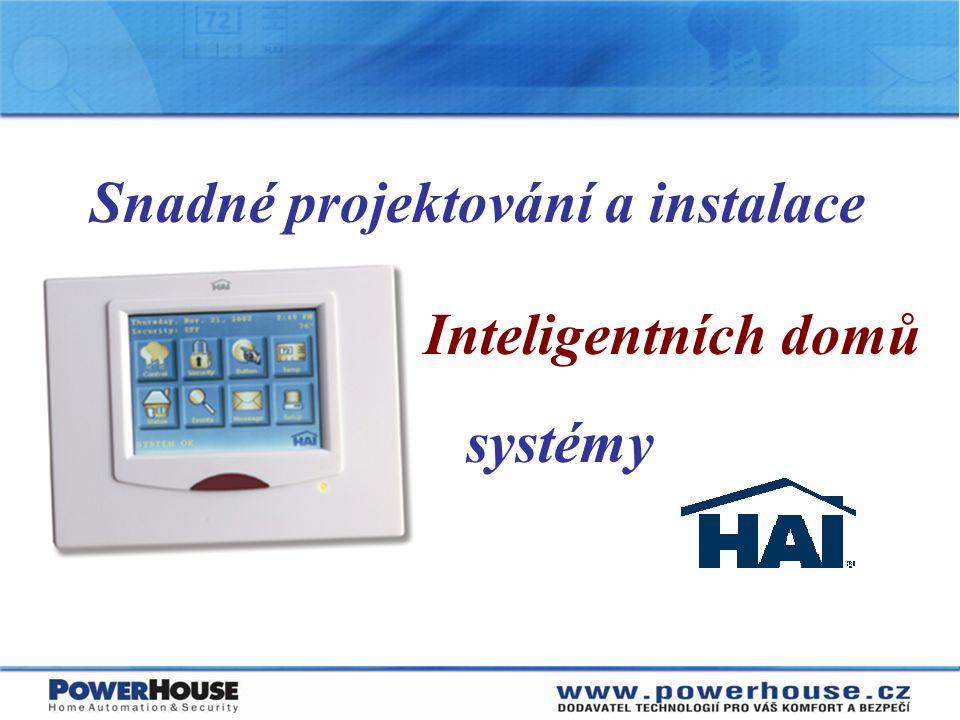 Reálná digitální konvergence  Windows Media Center (filmy, hudba, obrázky)  HAI Home Control (celkový komfort)  Kombinací získáte komplexní ovládání domovní automatizace za velmi rozumnou cenu!