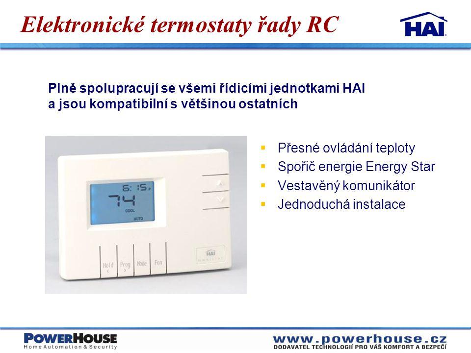Elektronické termostaty řady RC  Přesné ovládání teploty  Spořič energie Energy Star  Vestavěný komunikátor  Jednoduchá instalace Plně spolupracuj
