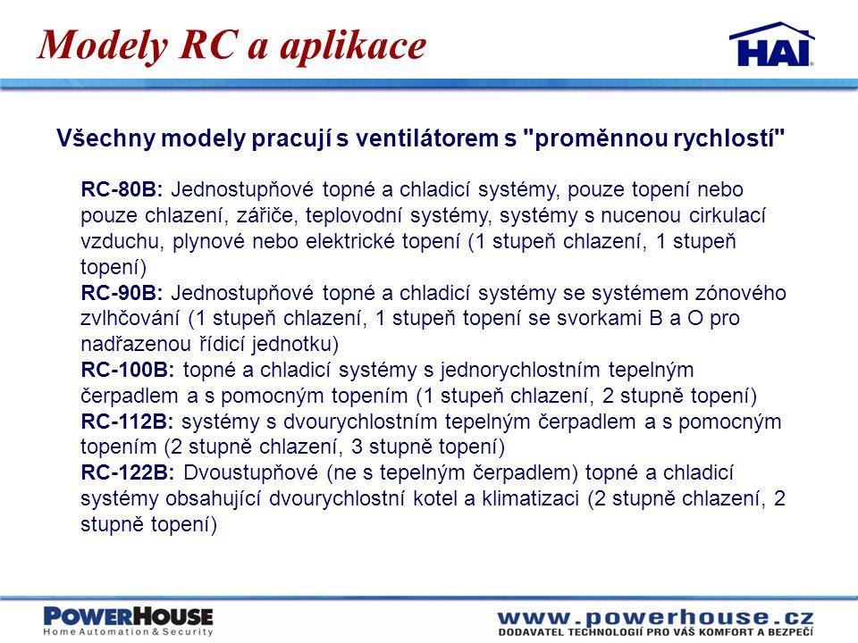 RC-80B: Jednostupňové topné a chladicí systémy, pouze topení nebo pouze chlazení, zářiče, teplovodní systémy, systémy s nucenou cirkulací vzduchu, ply