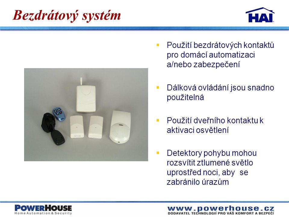 Bezdrátový systém  Použití bezdrátových kontaktů pro domácí automatizaci a/nebo zabezpečení  Dálková ovládání jsou snadno použitelná  Použití dveřn