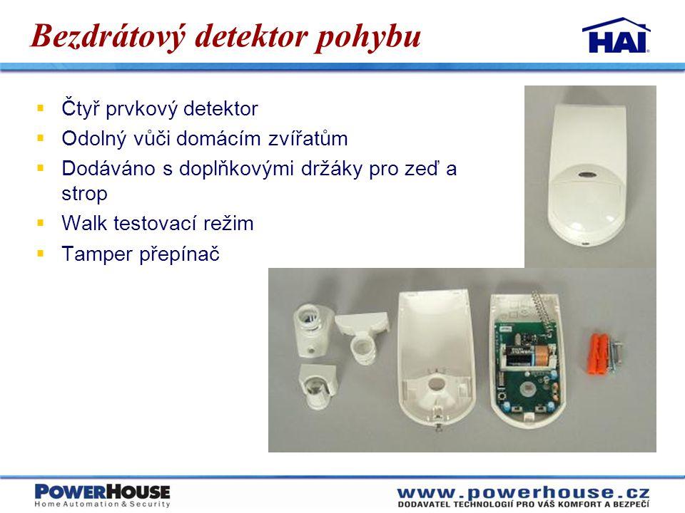 Bezdrátový detektor pohybu  Čtyř prvkový detektor  Odolný vůči domácím zvířatům  Dodáváno s doplňkovými držáky pro zeď a strop  Walk testovací rež