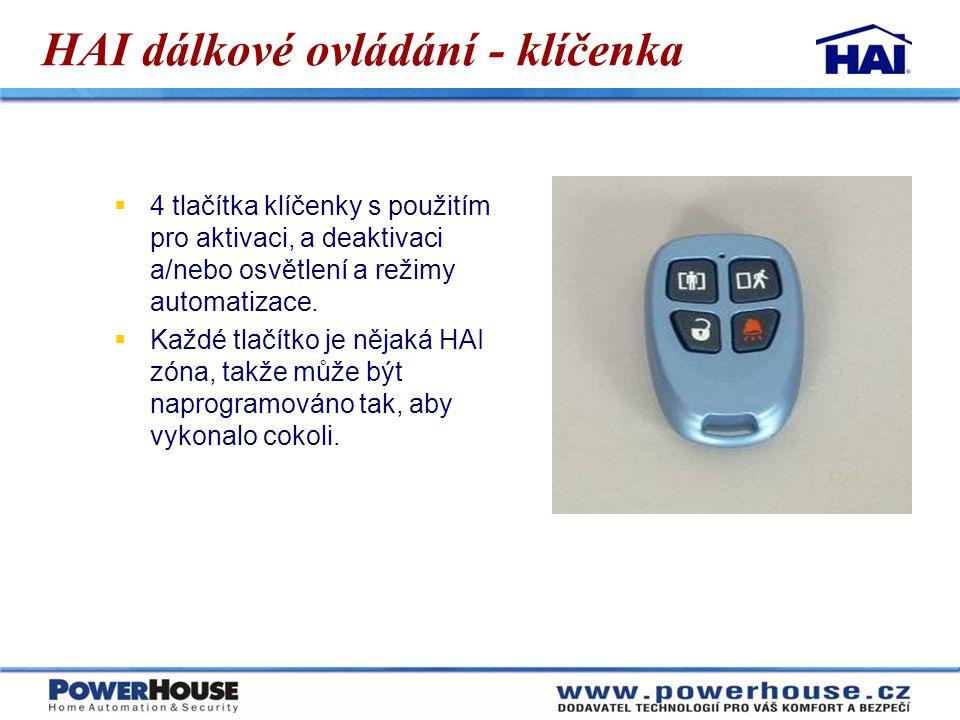 HAI dálkové ovládání - klíčenka  4 tlačítka klíčenky s použitím pro aktivaci, a deaktivaci a/nebo osvětlení a režimy automatizace.  Každé tlačítko j