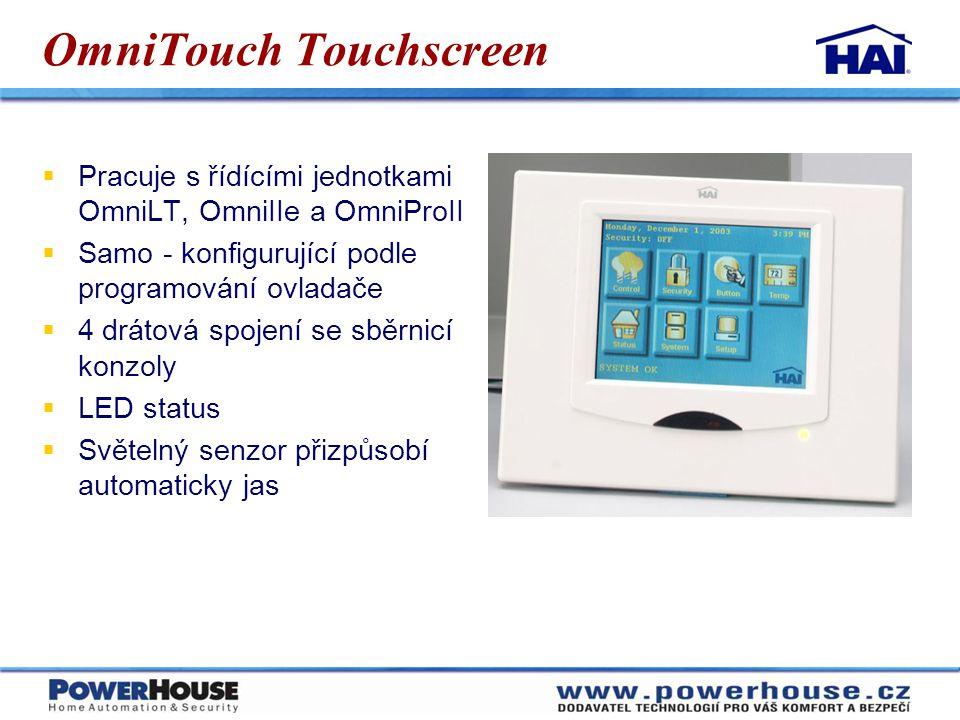 OmniTouch Touchscreen  Pracuje s řídícími jednotkami OmniLT, OmniIIe a OmniProII  Samo - konfigurující podle programování ovladače  4 drátová spoje