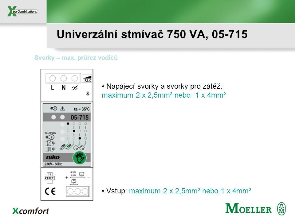 Napájecí svorky a svorky pro zátěž: maximum 2 x 2,5mm² nebo 1 x 4mm² Svorky – max.