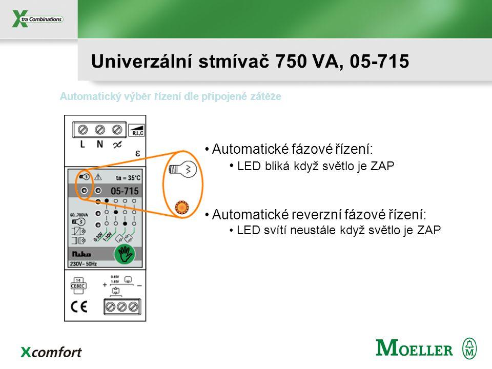 Automatické fázové řízení: LED bliká když světlo je ZAP Automatické reverzní fázové řízení: LED svítí neustále když světlo je ZAP Automatický výběr řízení dle připojené zátěže Univerzální stmívač 750 VA, 05-715