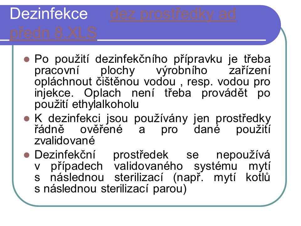 Dezinfekce dez prostředky ad předn 8.XLSdez prostředky ad předn 8.XLS Po použití dezinfekčního přípravku je třeba pracovní plochy výrobního zařízení o