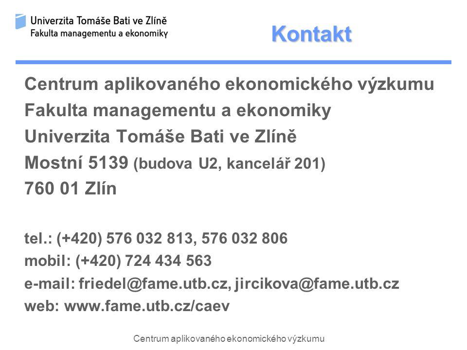 Kontakt Fakulta managementu a ekonomiky Univerzita Tomáše Bati ve Zlíně Mostní 5139 (budova U2, kancelář 201) 760 01 Zlín tel.: (+420) 576 032 813, 576 032 806 mobil: (+420) 724 434 563 e-mail: friedel@fame.utb.cz, jircikova@fame.utb.cz web: www.fame.utb.cz/caev