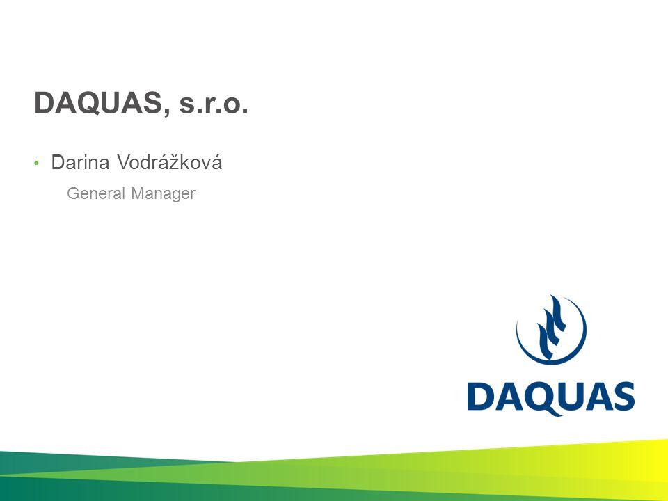 DAQUAS, s.r.o. Darina Vodrážková General Manager