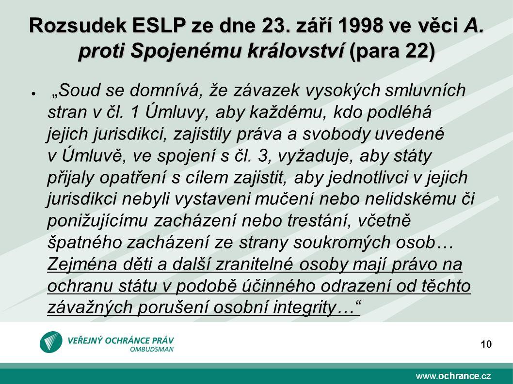 """www.ochrance.cz 10 ● """"Soud se domnívá, že závazek vysokých smluvních stran v čl."""