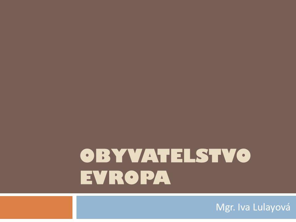 MIGRACE V EVROPĚ  dnes Z Evropa cílem mezinárodní migrace  z V - Evr., Afr., Asie  důvody ekonomické politické společenské podmínky