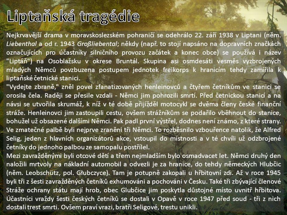 Nejkrvavější drama v moravskoslezském pohraničí se odehrálo 22.