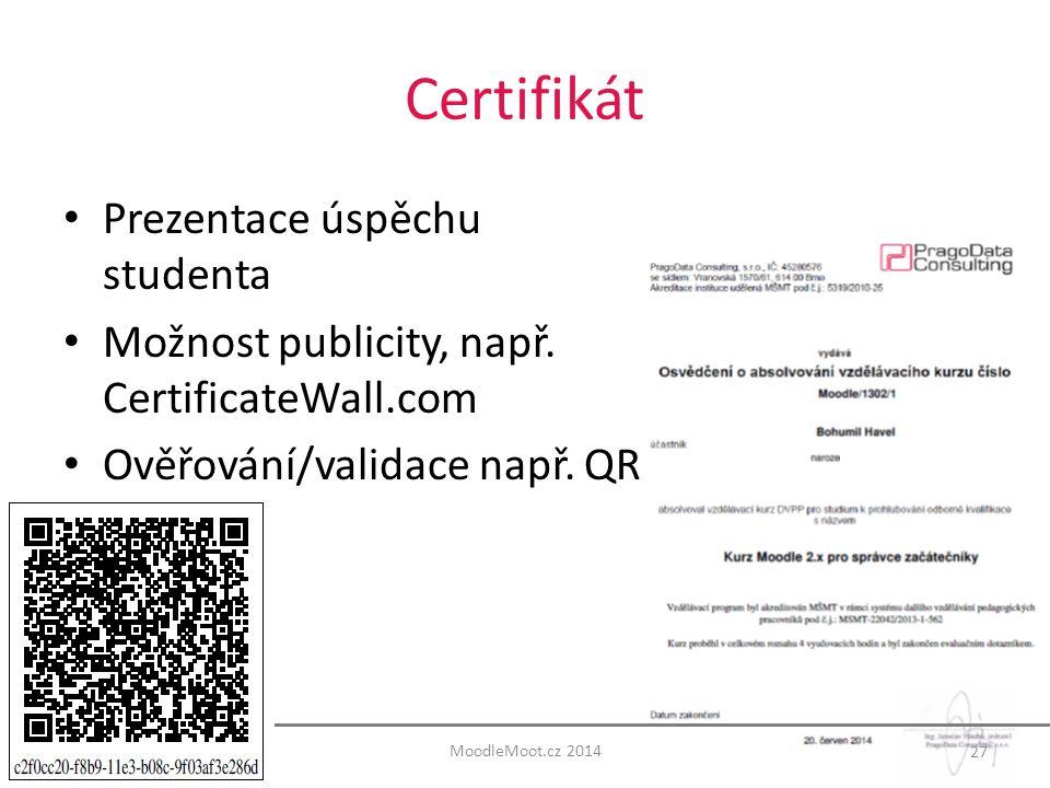 Certifikát Prezentace úspěchu studenta Možnost publicity, např.