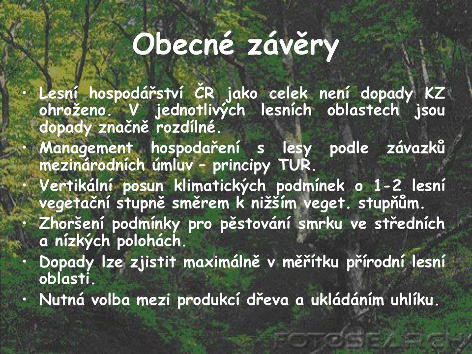 Obecné závěry Lesní hospodářství ČR jako celek není dopady KZ ohroženo. V jednotlivých lesních oblastech jsou dopady značně rozdílné. Management hospo