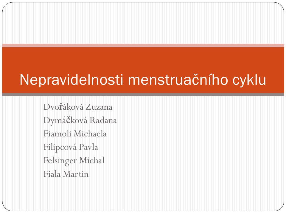 Normální menstruační cyklus (MC) pr ů m ě rná délka: 28 +/- 3 dny krevní ztráta nemá být v ě tší než 1 ml/kg t ě lesné hmotnosti (pokud nep ř esáhne 80 ml, neovlivní koncentraci Hb a plazmatického Fe)