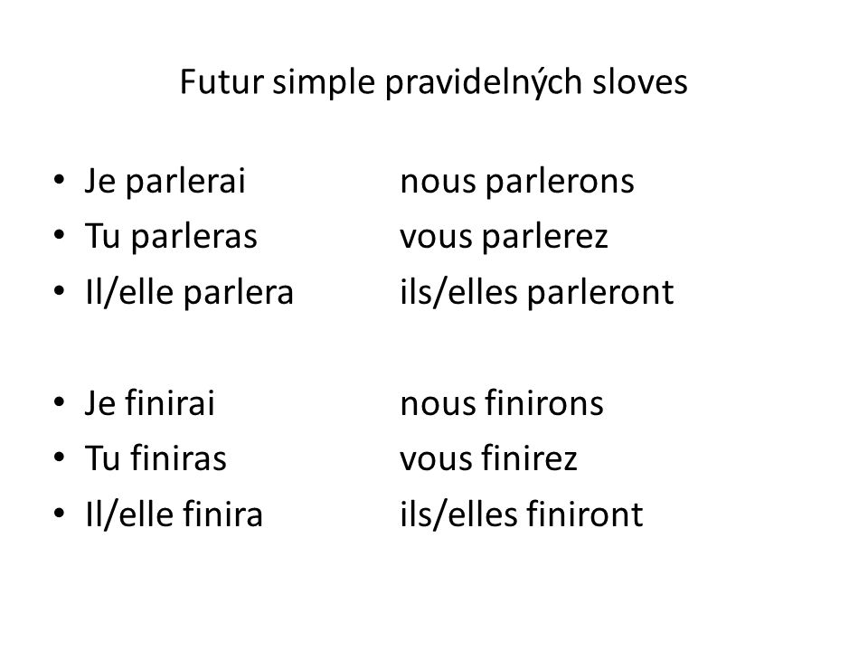 Výslovnost futur simple U sloves 1.