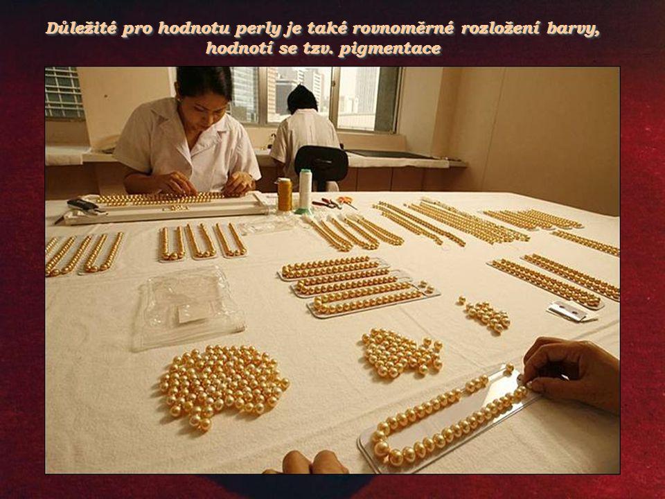 Zajímavé jsou i tvary jako kapky, ovály, rýhované, nepravidelné. Existují perly nejrůznějších tvarů podle tělíska vloženého do měkkýše (u umělých pere