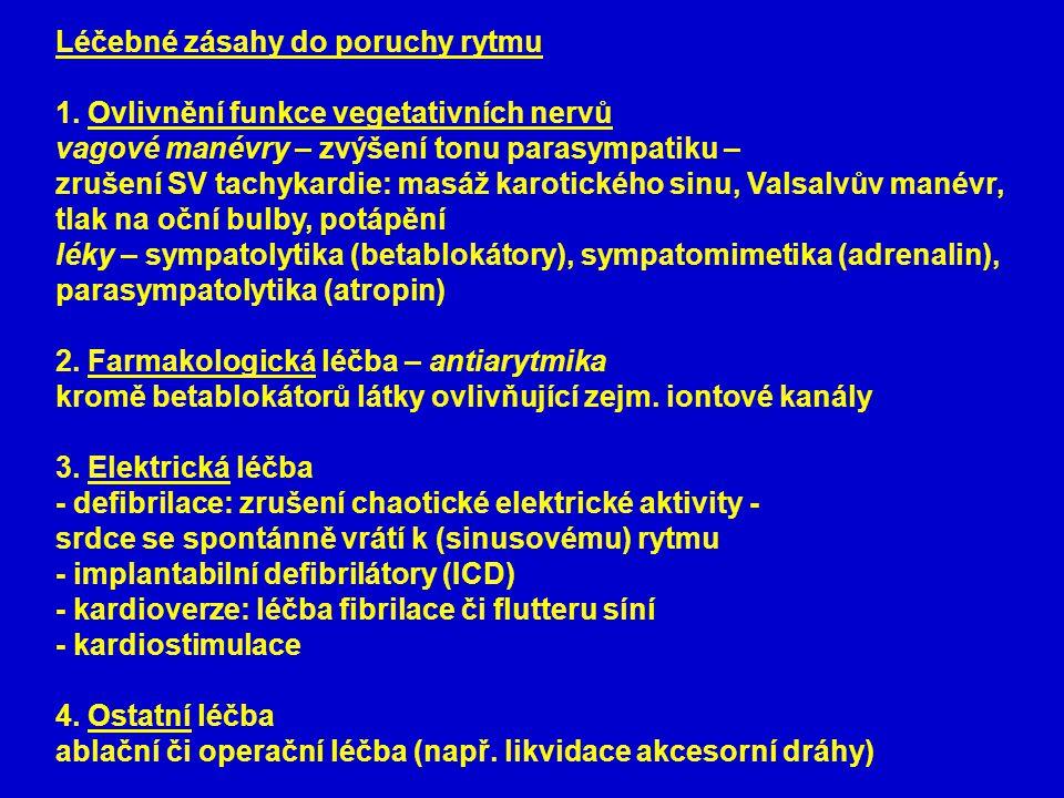 Léčebné zásahy do poruchy rytmu 1.