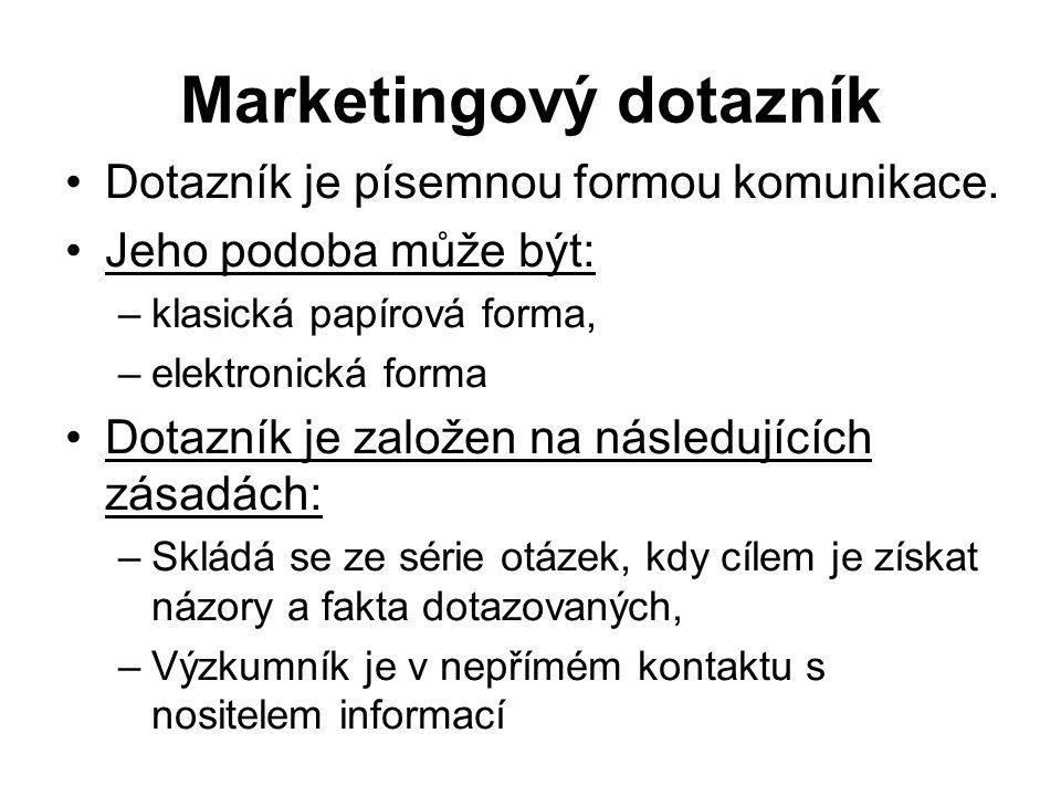 Marketingový dotazník Dotazník je písemnou formou komunikace. Jeho podoba může být: –klasická papírová forma, –elektronická forma Dotazník je založen