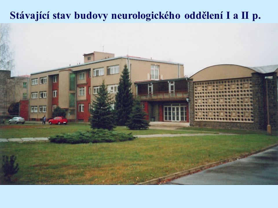Stávající stav budovy neurologického oddělení I a II p.