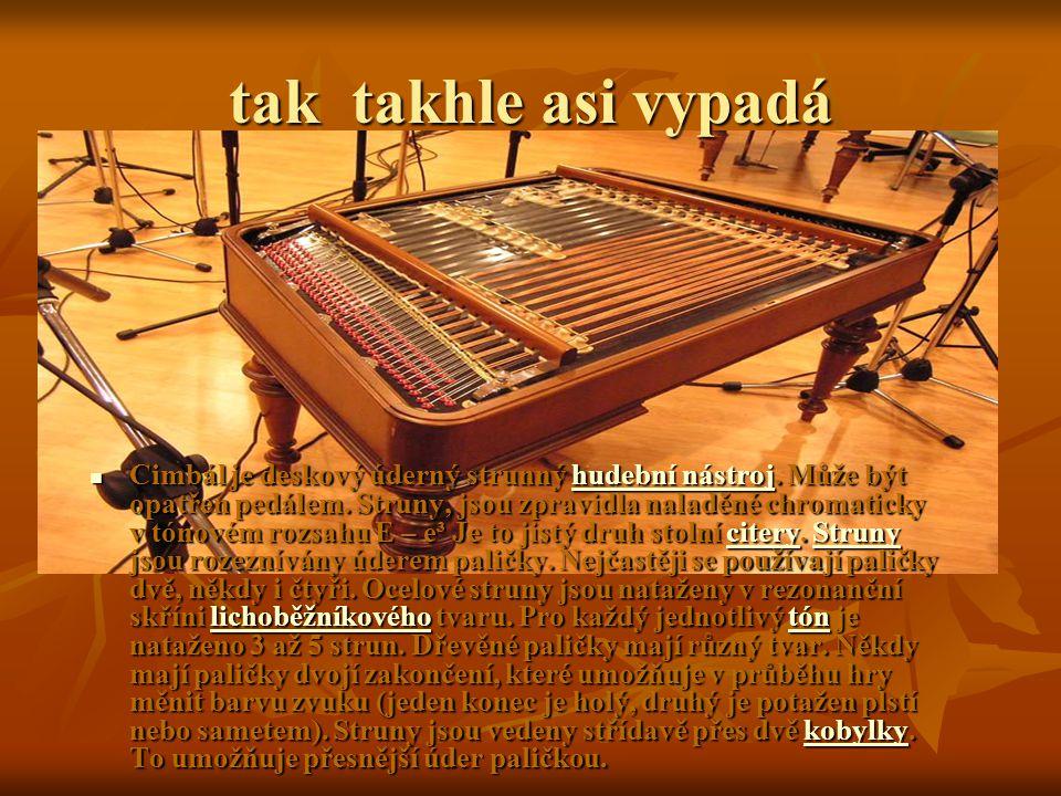 historie cimbálu Nejstarší záznamy o výskytu tohoto nástroje v Evropě pocházejí z 15.