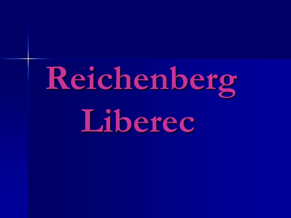 Reichenberg Liberec Reichenberg Liberec
