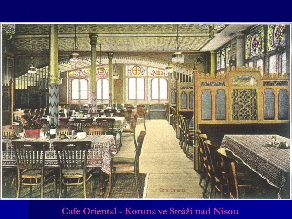 Cafe Oriental - Koruna ve Stráži nad Nisou