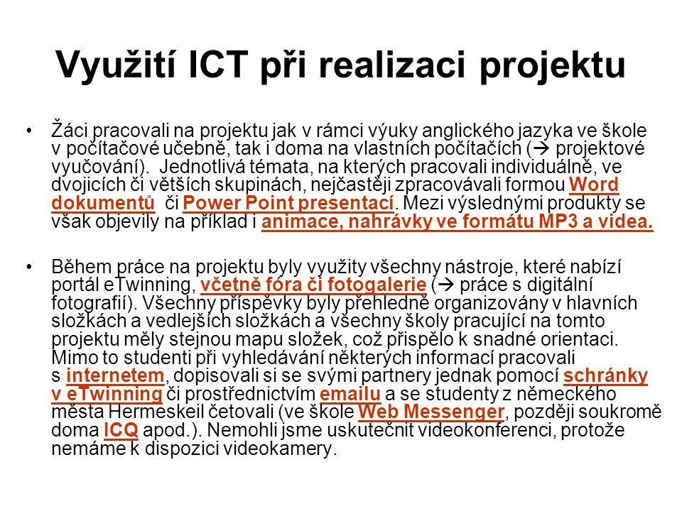 Využití ICT při realizaci projektu Žáci pracovali na projektu jak v rámci výuky anglického jazyka ve škole v počítačové učebně, tak i doma na vlastníc