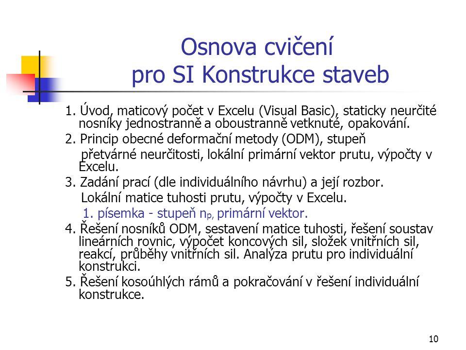 10 Osnova cvičení pro SI Konstrukce staveb 1.