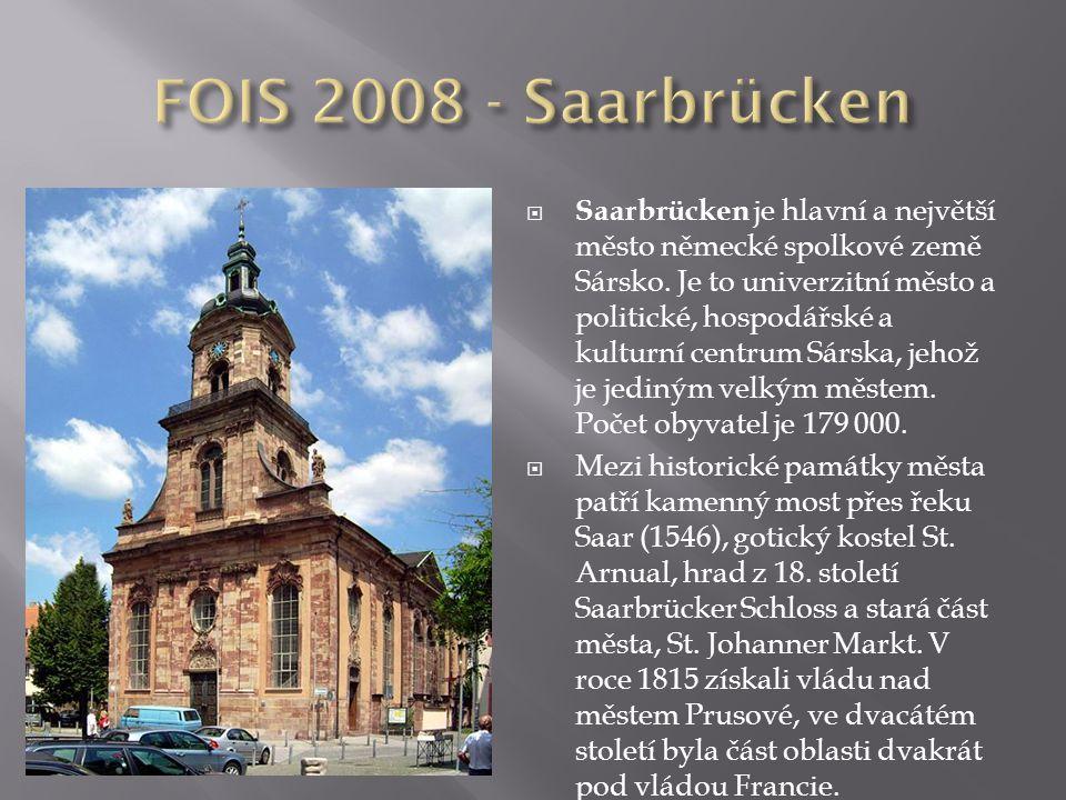  Saarbrücken je hlavní a největší město německé spolkové země Sársko.