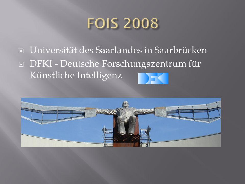  Universität des Saarlandes in Saarbrücken  DFKI - Deutsche Forschungszentrum für Künstliche Intelligenz