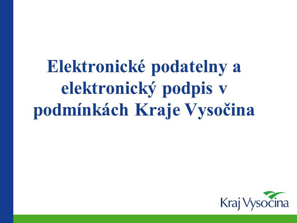 Elektronické podatelny a elektronický podpis v podmínkách Kraje Vysočina