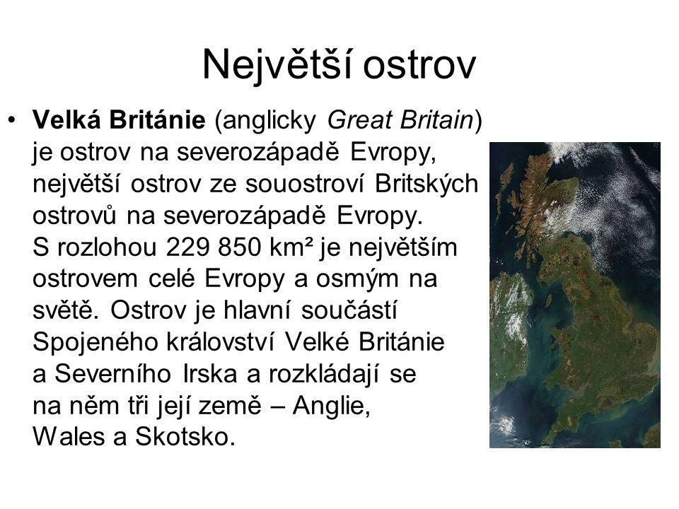 Největší ostrov Velká Británie (anglicky Great Britain) je ostrov na severozápadě Evropy, největší ostrov ze souostroví Britských ostrovů na severozáp