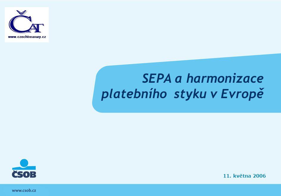2 SEPA a harmonizace platebního styku v Evropě   11.05.2006 SEPA a harmonizace platebního styku v Evropě 1.Pojem SEPA 2.New Legal Framework 3.Platební systémy EU 4.Využití platebních systémů EU 5.Očekávaný vývoj SEPA