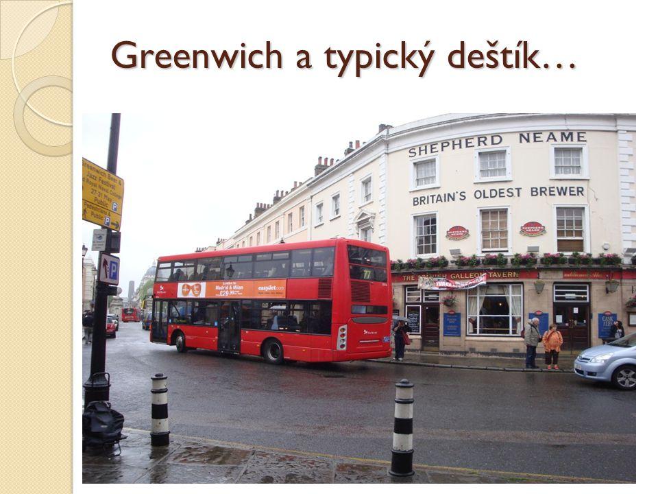 Greenwich a typický deštík…