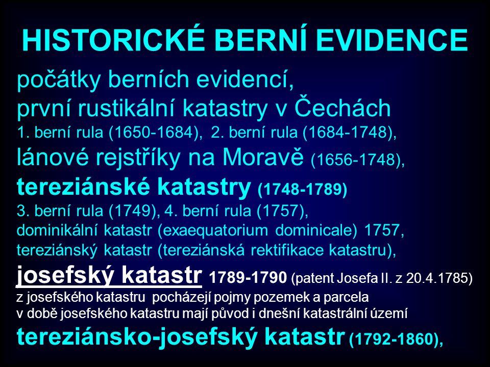HISTORICKÉ BERNÍ EVIDENCE počátky berních evidencí, první rustikální katastry v Čechách 1.