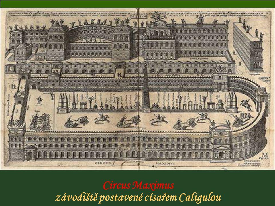 Circus Maximus závodiště postavené císařem Caligulou Obelisco