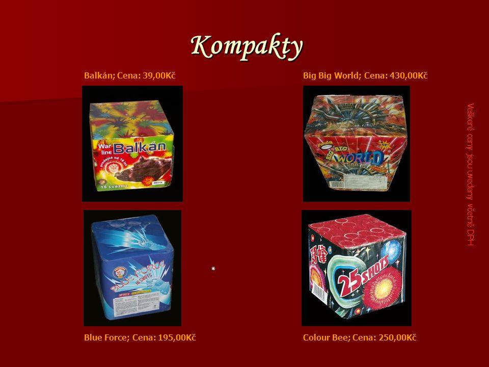 Kompakty Balkán; Cena: 39,00KčBig Big World; Cena: 430,00Kč Blue Force; Cena: 195,00KčColour Bee; Cena: 250,00Kč Veškeré ceny jsou uvedeny včetně DPH