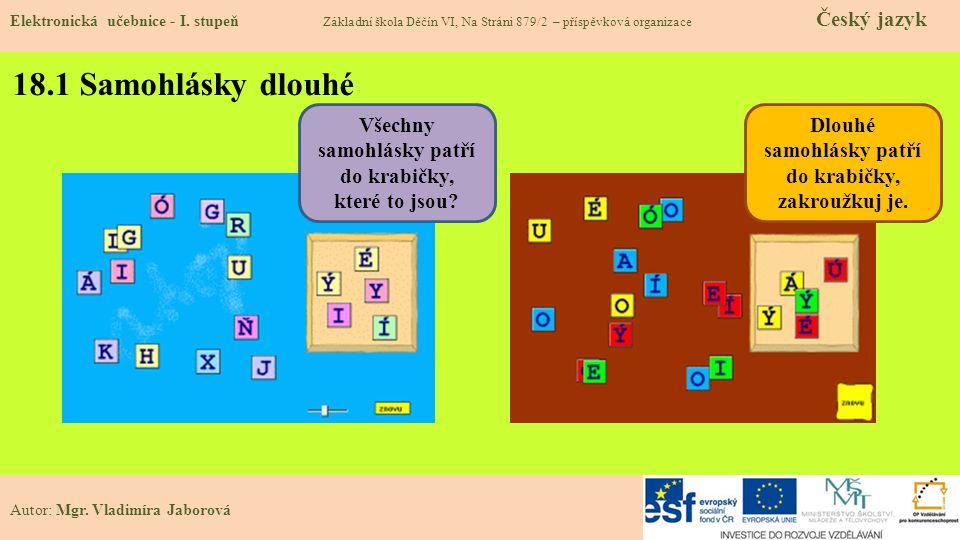 18.1 Samohlásky dlouhé Elektronická učebnice - I.