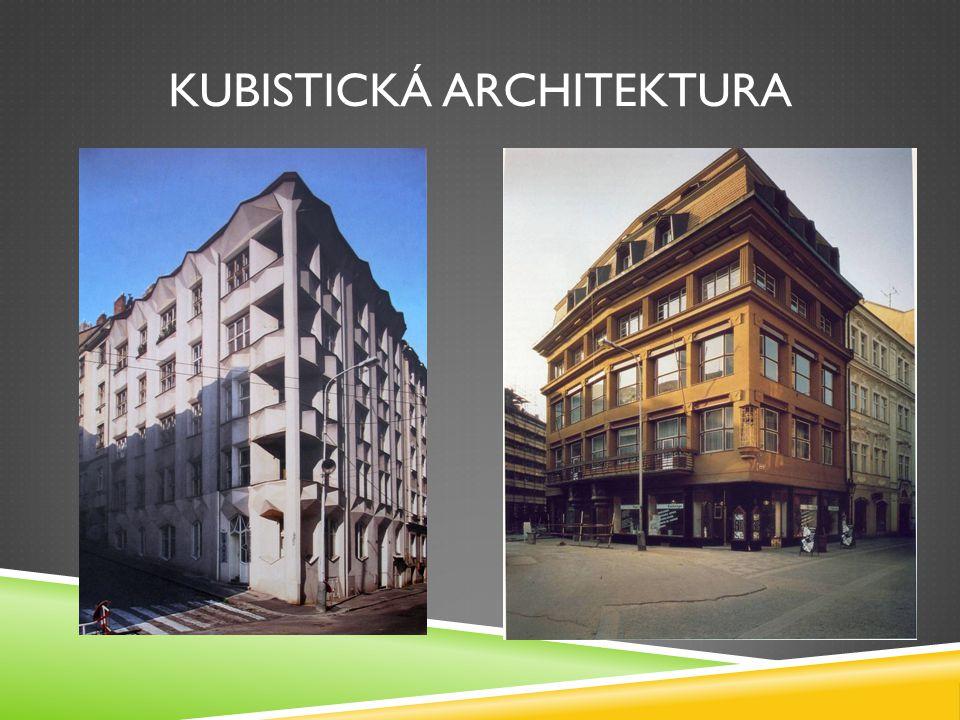 KUBISTICKÁ ARCHITEKTURA