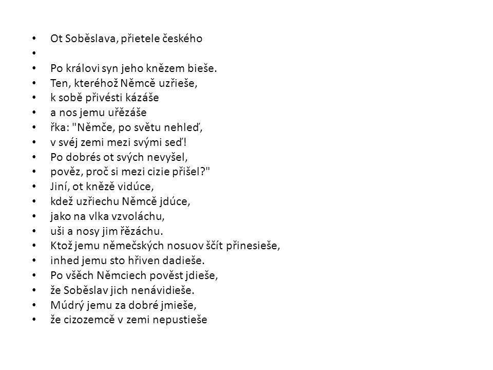 Ot Soběslava, přietele českého Po královi syn jeho knězem bieše.