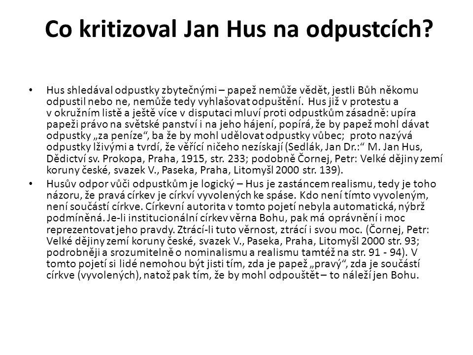 Co kritizoval Jan Hus na odpustcích.