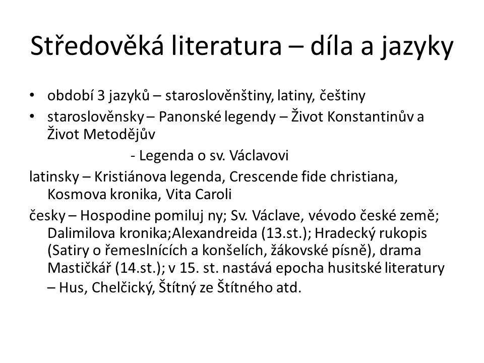 Středověká literatura - otázky Otázky a úkoly: 1)U každého literárního žánru jmenujte alespoň jednoho autora (bude-li to možné) a dílo 2)Objasněte, proč jste nemohli u některých děl určit autora 3)Jaké literární jazyky existovaly na území našeho státu v období středověku (cca 10.-15.století) 4)Co to bylo období laicizace (zesvětštění) a demokratizace (zlidovění) literatury 5)Jmenujte v rámci 10.-15.stol.
