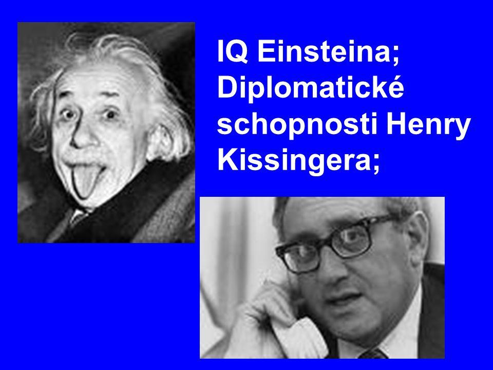 IQ Einsteina; Diplomatické schopnosti Henry Kissingera;