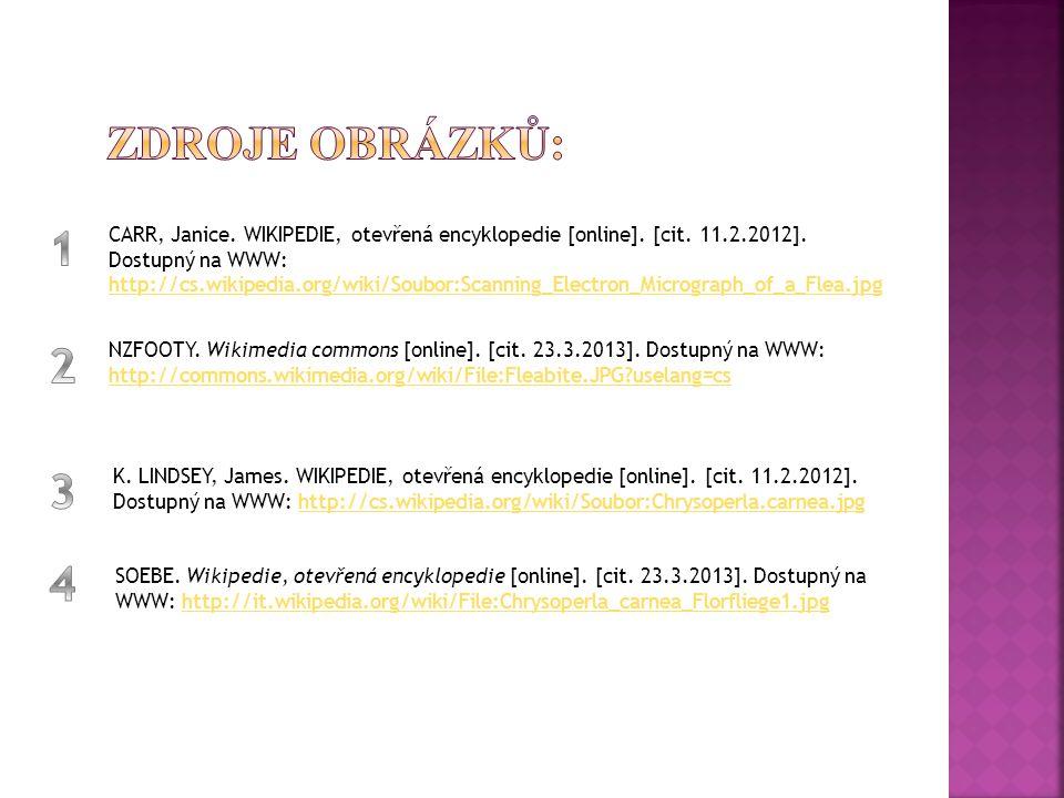 CARR, Janice. WIKIPEDIE, otevřená encyklopedie [online]. [cit. 11.2.2012]. Dostupný na WWW: http://cs.wikipedia.org/wiki/Soubor:Scanning_Electron_Micr