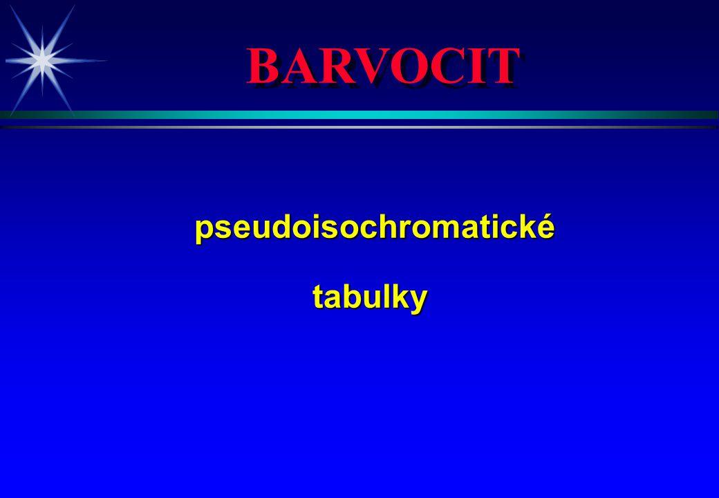 BARVOCIT pseudoisochromatické pseudoisochromatickétabulky